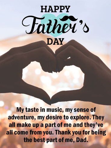 Happy Father's Day. My taste in music, my sense of adventure, my desire to explore. They all make up a part of me and they've all come from you. Thank you for being the best part of me, Dad.