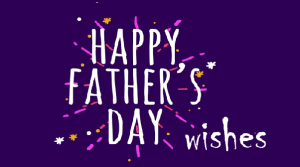 happy fathers day wishes images quotes and photos